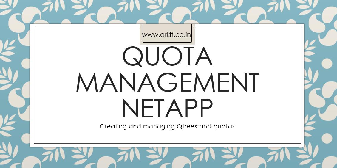 using quotas in Netapp
