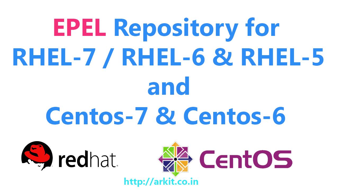 EPEL Repository RHEL 7/Centos 7/RHEL 6/RHEL 5 Enable