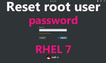 reset root user password RHEL7 Or Centos 7 Without Rebuilding OS