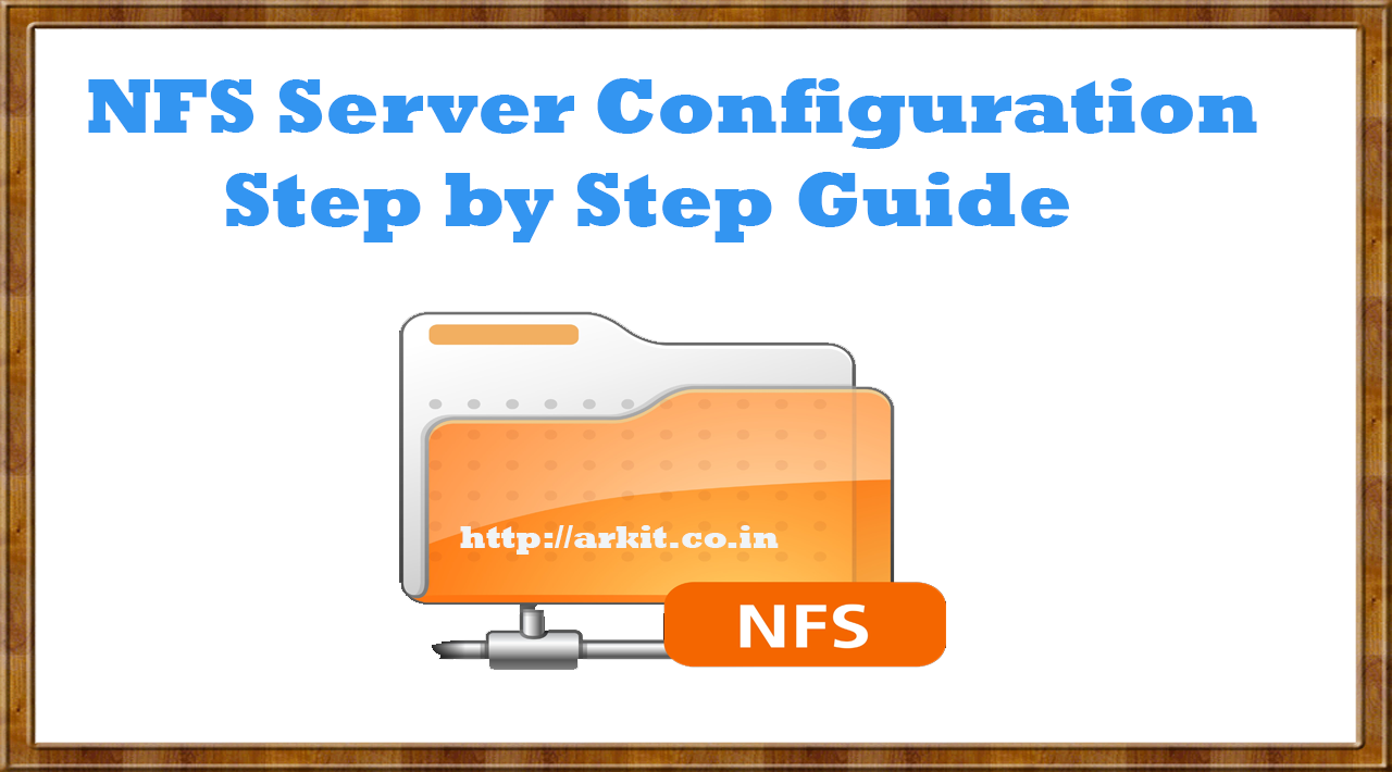 NFS Server Configuration in RHEL7 Step by Step Guide - ARKIT