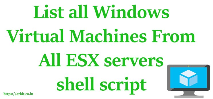 List All Windows Virtual Machines from ESX Server Using