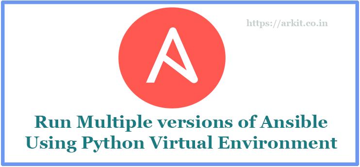 Installing Ansible Python Virtual Environment To Run